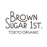 """""""TOKYO × JUNK × ORGANIC"""" かわいくて、わくわくする、だけどちゃんとオーガニックの〈ブラウンシュガーファースト〉スイーツショップOPEN!"""